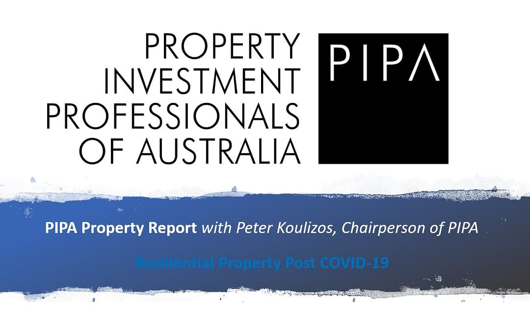 PIPA Property Report – Residential Property Post COVID-19
